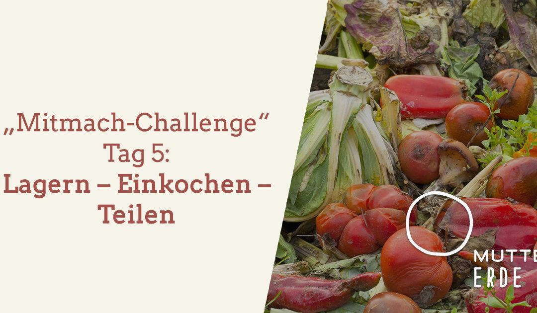 """Tag 4 MUTTER ERDE- Mitmach-Challenge: Mit dem Einkauf """"Nein"""" sagen"""