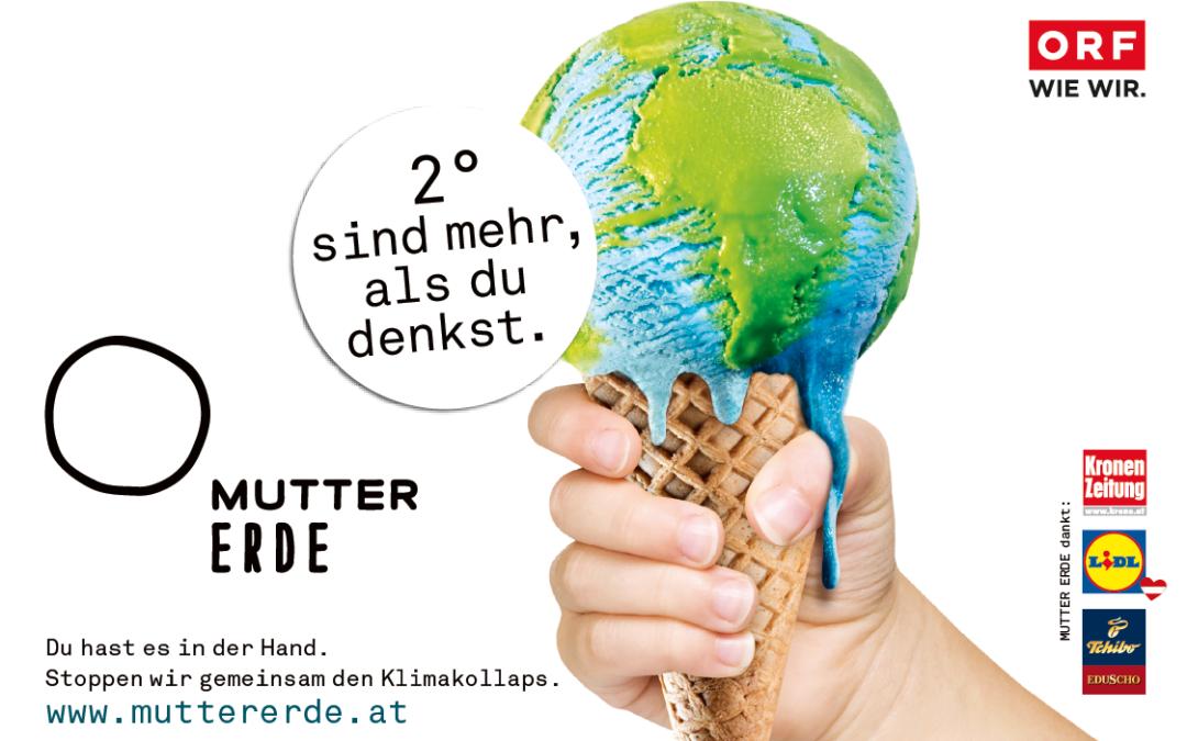 """""""2° sind mehr, als du denkst"""": ORF MUTTER ERDE-Schwerpunkt zu Klimawandel"""